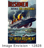 #12828 Picture Of An Irish Recruiting Poster To Avenge The Luistania