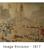 #1817 The Bloody Massacre Perpetrated In King Street Boston