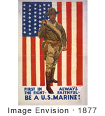 #1877 First In The Fight Always Faithful Be A US Marine!