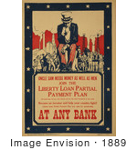 #1889 Uncle Sam Needs Money As Well As Men