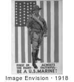 #1918 First In The Fight Always Faithful Be A US Marine!