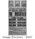 #2047 100000 Reward! The Murderer Of Our Late Beloved President Abraham Lincoln