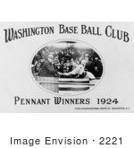 #2221 Washington Base Ball Club - Pennant Winners 1924