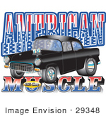 #29348 Royalty-Free Cartoon Clip Art Of A Black 1955 Chevy Muscle Car With Text Reading &Quot;American Muscle&Quot; With Stars And Stripes