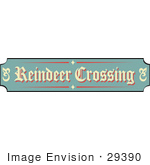 #29390 Royalty-Free Cartoon Clip Art Of A Green Tan And Red Sign Reading Reindeer Crossing