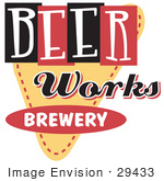 #29433 Royalty-Free Cartoon Clip Art Of A Vintage Beer Works Brewery Advertisement