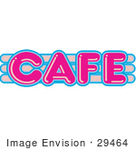 #29464 Royalty-Free Cartoon Clip Art Of A Vintage Pink And Blue Cafe Sign