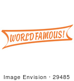 #29485 Royalty-Free Cartoon Clip Art Of A Vintage Orange World Famous Banner Sign