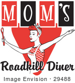 #29488 Royalty-Free Cartoon Clip Art Of A Happy Red Haired Woman In An Apron Her Hair Up In A Scarf Singing And Dancing With A Spoon On A Red And Black Vintage Sign For Mom'S Roadkill Diner