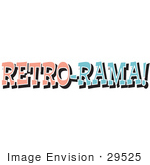 #29525 Royalty-Free Cartoon Clip Art Of A Vintage Pink And Blue Retro Rama Sign