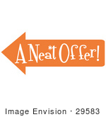 #29583 Royalty-Free Cartoon Clip Art Of A Vintage Sign Showing An Orange Arrow Pointing Left And Reading &Quot;A Neat Offer