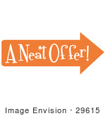 #29615 Royalty-Free Cartoon Clip Art Of A Vintage Sign Showing An Orange Arrow Pointing Right And Reading &Quot;A Neat Offer