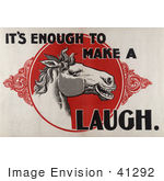 #41292 Stock Illustration Of A Laughing White Horse In A Red Circle With &Quot;It'S Enough To Make A Horse Laugh&Quot; Text