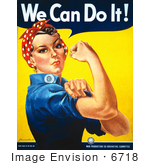 #6718 Stock Photo Of We Can Do It! Rosie The Riveter