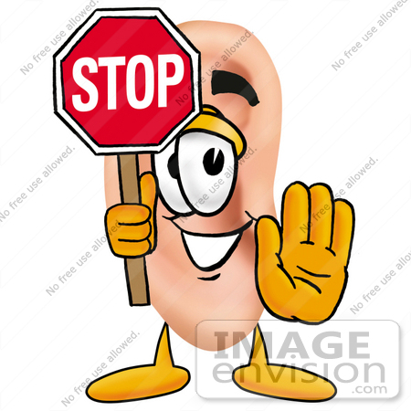 Clip Art Graphic of a Human Ear Cartoon Character Holding a Stop ...