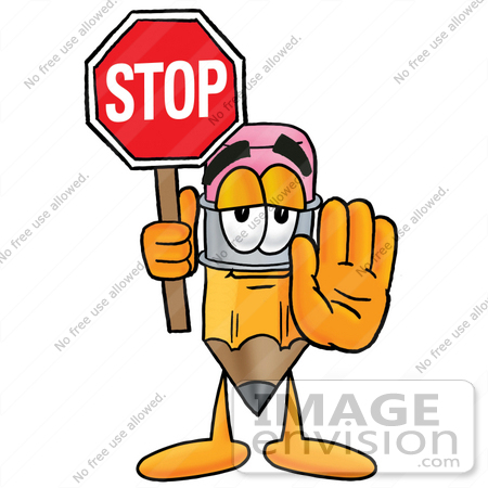 #25995 Clip Art Graphic of a Yellow Number 2 Pencil With an Eraser Cartoon Character Holding a Stop Sign by toons4biz