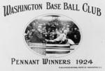 Free Picture of Washington Base Ball Club - Pennant Winners, 1924