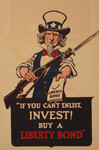 Uncle Sam Holding A Rifle And Bayonet, Offering A Liberty Bond