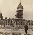 San Francisco City Hall After Earthquake and Fire