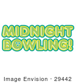 #29442 Royalty-Free Cartoon Clip Art Of A Green Midnight Bowling Sign